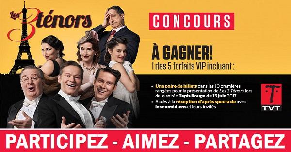 Concours Gagnez un forfait VIP pour la première Tapis Rouge de Les 3 Ténors!