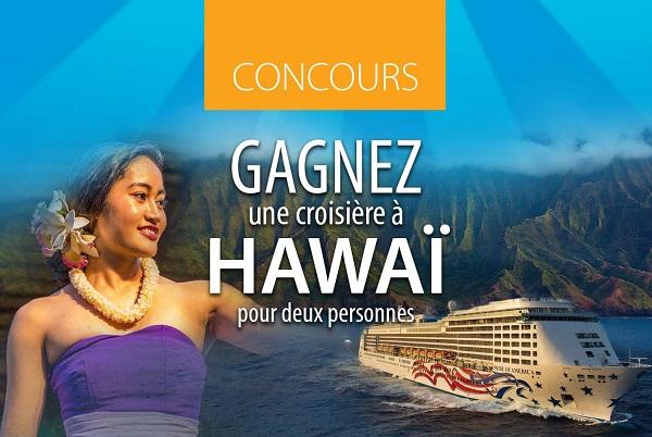 Concours Gagnez une croisière à Hawaï pour 2 personnes!