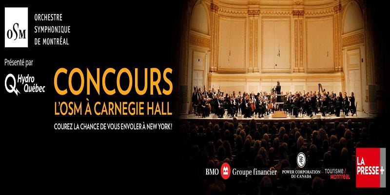 Concours Courez la chance de vous envoler à New York voir l'OSM à Carnergie Hall!
