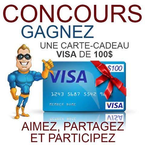 CONCOURS EXCLUSIF - Concours GAGNEZ Une Carte-Cadeau VISA de 100$
