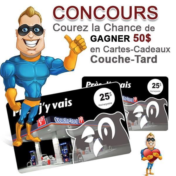CONCOURS EXCLUSIF - Concours GAGNEZ 50$ en Carte-cadeau Couche-Tard