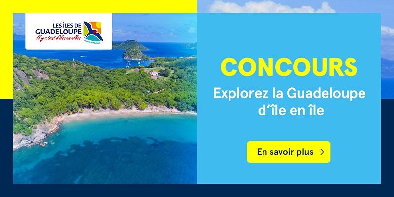 Concours Gagnez un voyage en Guadeloupe!