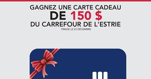 Carte Cadeau Carrefour De Lestrie.Concours Gagnez 150 A Depenser Au Carrefour De L Estrie