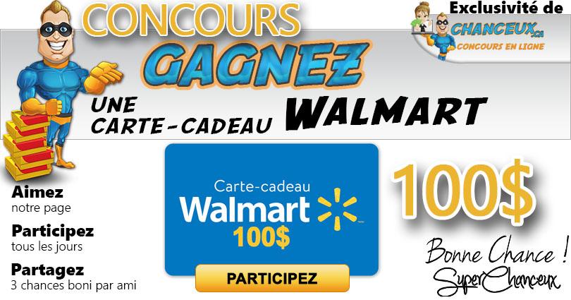 CONCOURS EXCLUSIF - Concours Gagnez une Carte-Cadeau Walmart de 100$