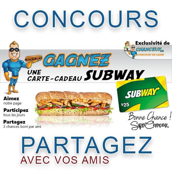 CONCOURS EXCLUSIF - Concours Gagnez une Carte-Cadeau SUBWAY de 25$