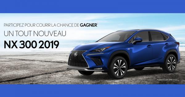 Concours Gagnez un superbe et original Lexus NX 300 F SPORT Série 1 2019!