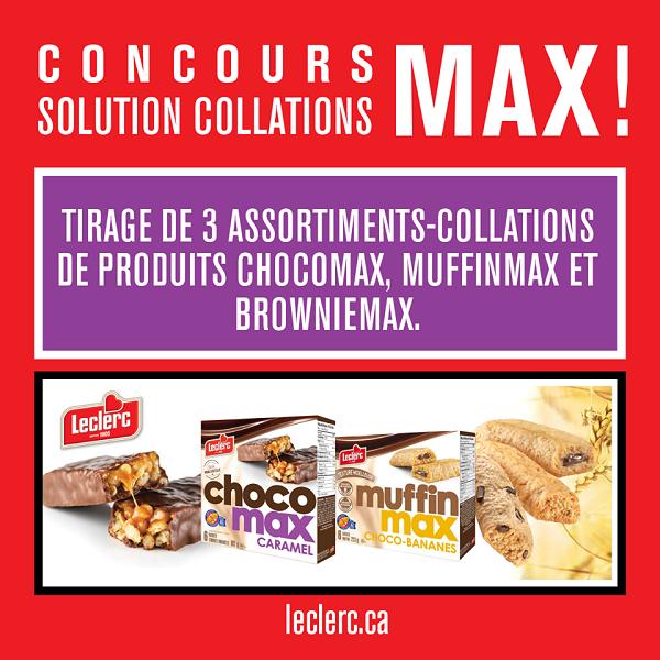 Concours Gagnez l'un des 3 assortiments-collations de produits Chocomax, Muffinmax et Browniemax!