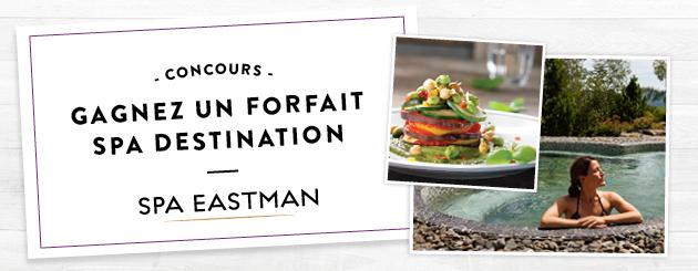 Concours Gagnez un forfait d'une nuitée pour deux personnes au Spa Eastman Relais-Santé!