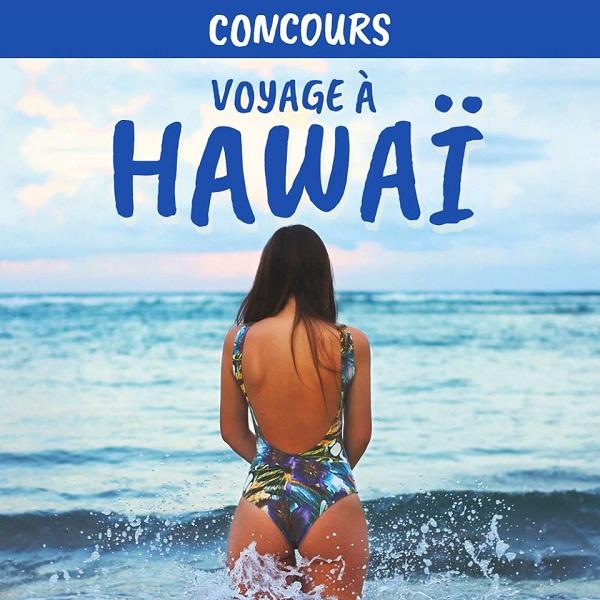 Concours Gagnez un voyage à Hawaï d'une valeur de 2000$!