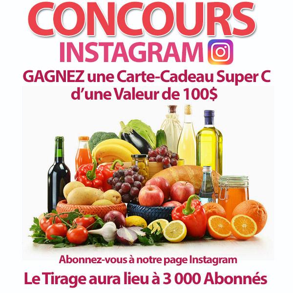 Concours Instagram Gagnez une Carte-Cadeau Super C de 100$