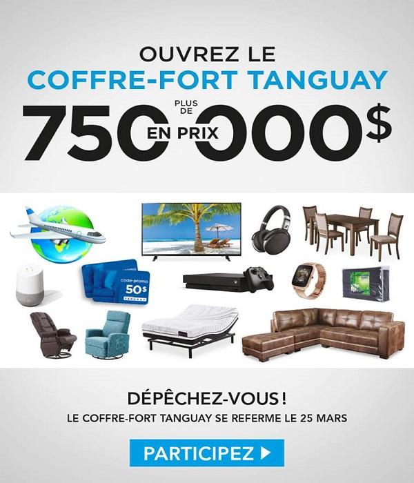 Concours COFFRE-FORT TANGUAY! Plus de 750 000$ en prix à gagner!