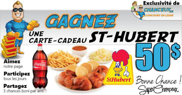 CONCOURS EXCLUSIF - Concours GAGNEZ Une Carte-Cadeau St-Hubert de 50$