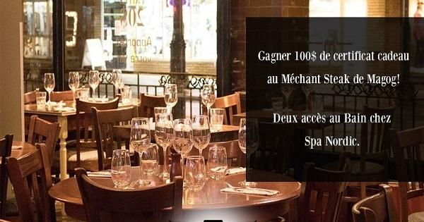 Concours Gagnez deux accès aux bains du Spa Nordic Station et 100$ à dépenser au restaurant Méchant Steak de Magog!