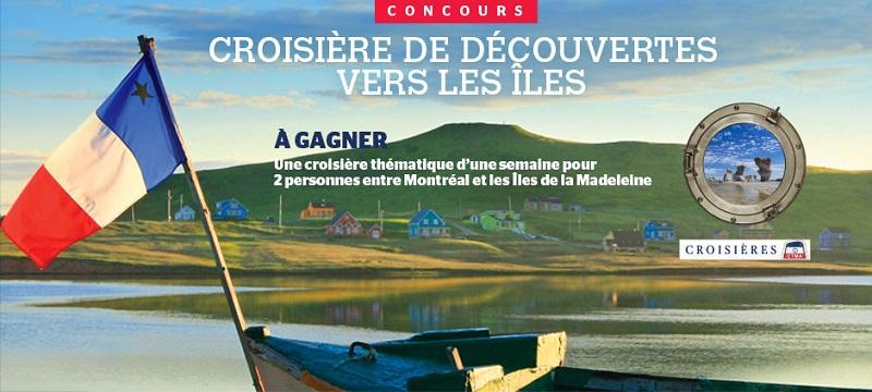 Concours Gagnez une croisière thématique d'une semaine pour 2 personnes entre Montréal et les Îles de la Madeleine!