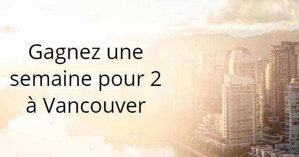 Concours Gagnez une semaine pour 2 à Vancouver!