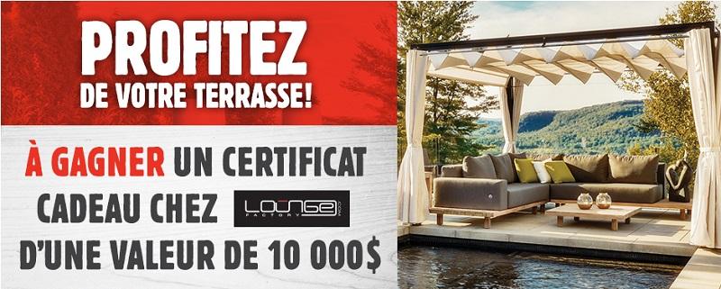 Concours Gagnez un certificat cadeau chez Lounge Factory d'une valeur de 10 000$!