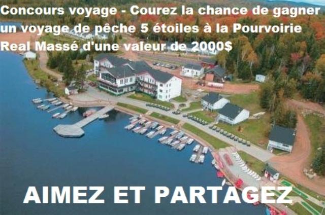 Concours Voyage 5 étoiles à la Pourvoirie au Pays de Réal Massé