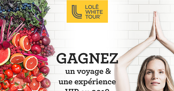 Concours Gagnez un voyage pour deux et vivez une expérience VIP au Lolë White Tour Montréal!