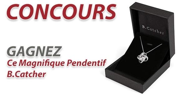 Concours Gagnez Ce Magnifique Pendentif B.Catcher!