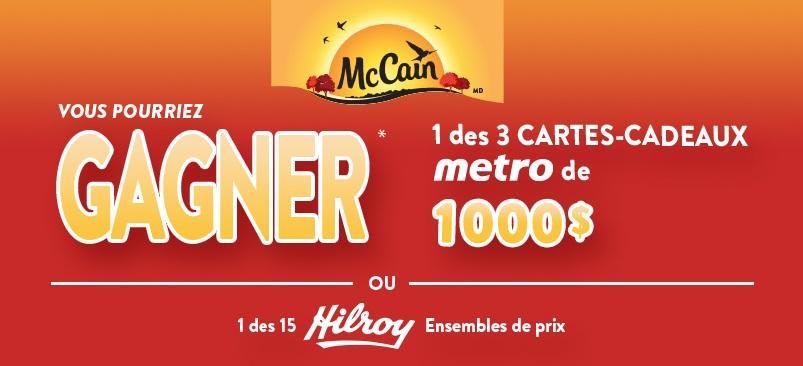 Concours Gagnez l'une des 3 cartes-cadeaux Métro de 1000$ ou un des 15 ensembles de prix Hilroy!