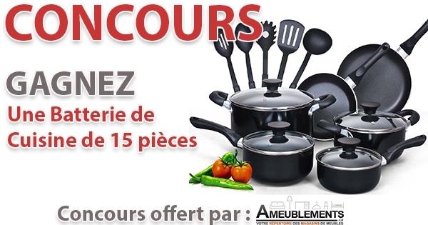 Concours Gagnez une Batterie de Cuisine 15 Pièces!