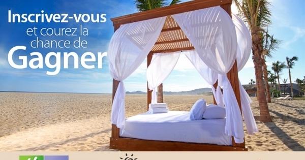 Concours Gagnez un voyage pour deux au Mexique au magnifique Holiday Inn Resort Los Cabos!