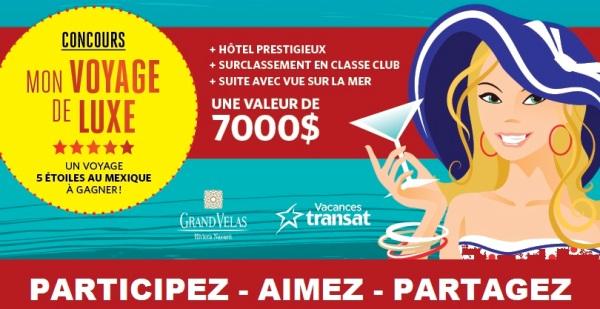 Concours MON VOYAGE DE LUXE!