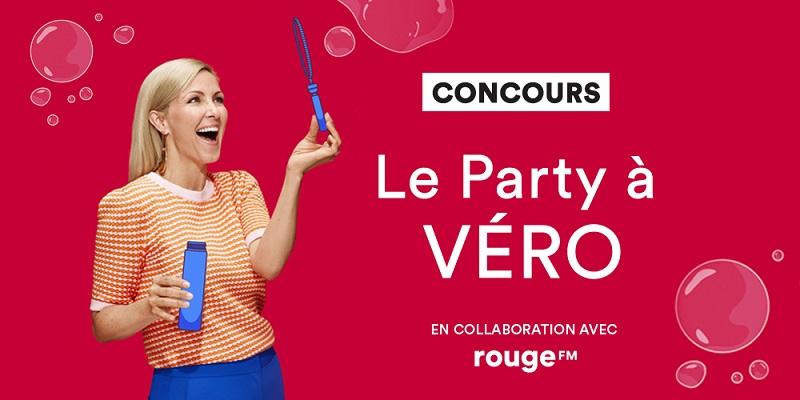 Concours LE PARTY À VÉRO!