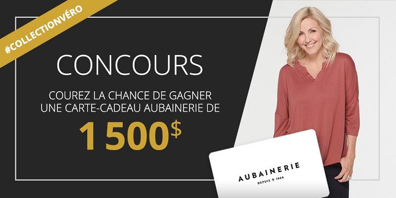 Concours GAGNEZ UNE CARTE-CADEAU DE 1500$ CHEZ AUBAINERIE!