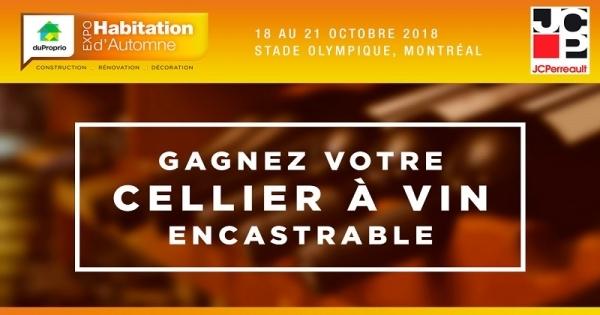 Concours GAGNEZ VOTRE CELLIER À VIN ENCASTRABLE Offert par l'ExpoHabitation d'Automne et JC Perreault!