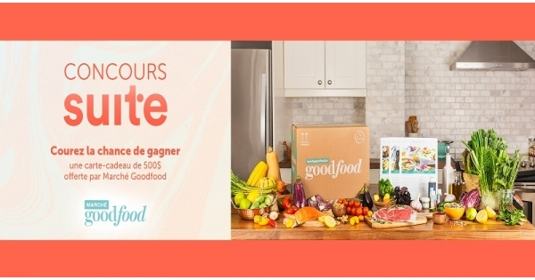 Concours Gagnez une carte-cadeau de 500 $ offerte par Marché Goodfood!