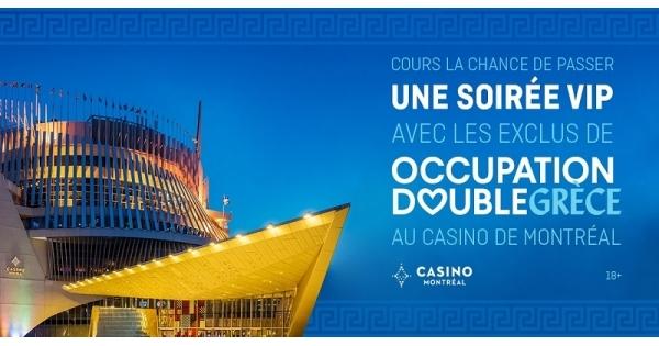 Concours Gagnez une soirée VIP avec les exclus d'Occupation Double Grèce au Casino de Montréal!