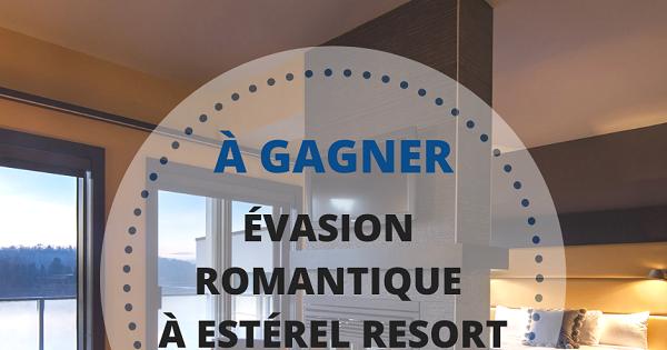 Concours Gagnez une évasion romantique à Estérel Resort!