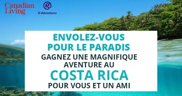 Concours Gagnez un Voyage de rêve au Costa Rica