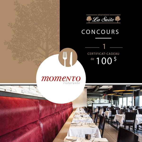 Concours Gagnez un certificat-cadeau d'une valeur de 100$ au Restaurant Le Momento!