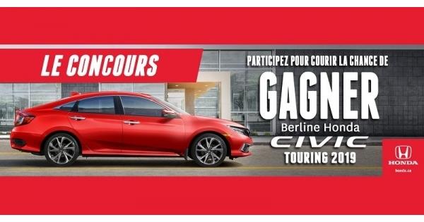 Concours Gagnez une berline Honda Civic Touring 2019!