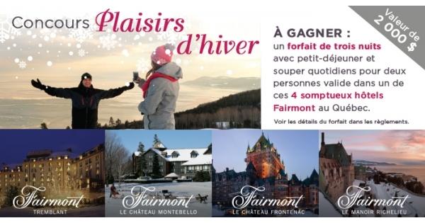 Concours Gagnez un forfait de 3 nuits dans l'un des somptueux hôtel Fairmont au Québec!