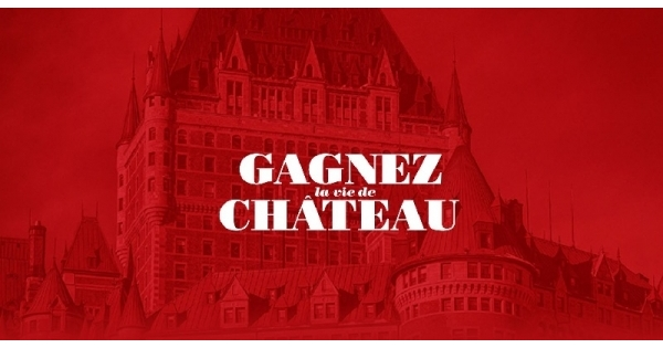 Concours Gagnez la vie de Château!