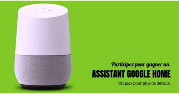 Concours Gagnez un assistant personnel Google Home!