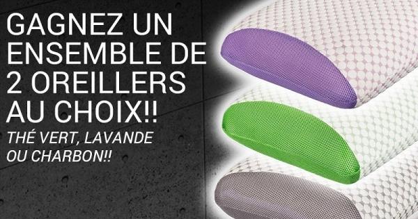 Concours GAGNEZ 2 OREILLERS DE MOUSSE MÉMOIRE AU CHOIX LAVANDE, CHARBON OU THÉ VERT!