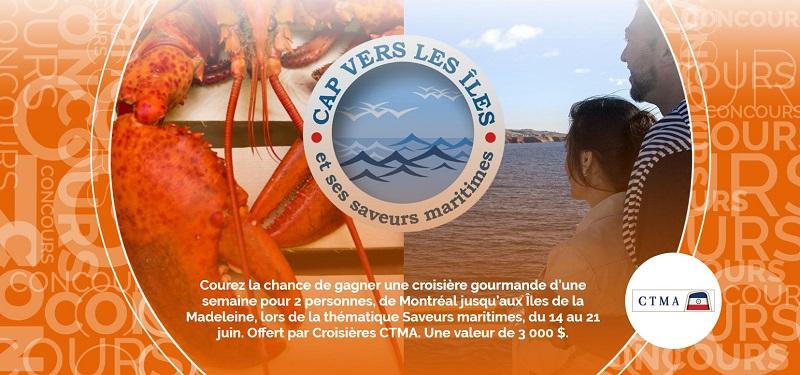Concours Gagnez une croisière d'une semaine entre Montréal et les Îles de la Madeleine!