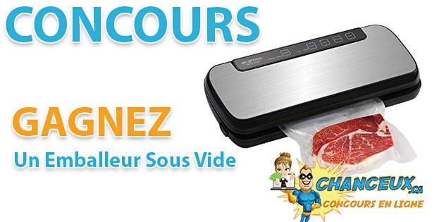 CONCOURS EXCLUSIF - Concours GAGNEZ UN EMBALLEUR SOUS VIDE