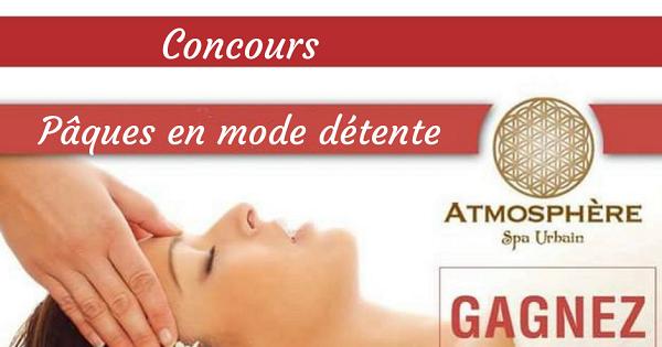 Concours Gagnez un massage par mois pendant 1 an chez Atmosphère Spa Urbain!