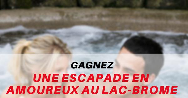 Concours Gagnez une escapade en amoureux à l'Auberge West Brome!