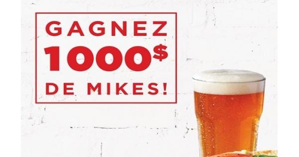 Concours GAGNEZ 1000$ de Mikes!