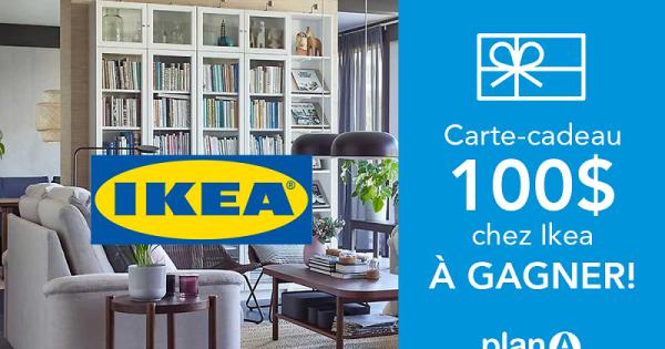 Concours Gagnez une carte-cadeau d'une valeur de 100$ chez Ikea!