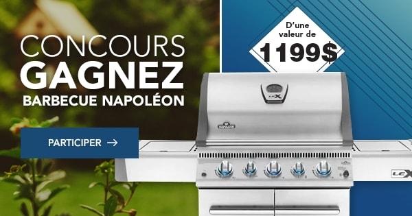 Concours Gagnez un Barbecue Napoléon d'une valeur de 1199$!