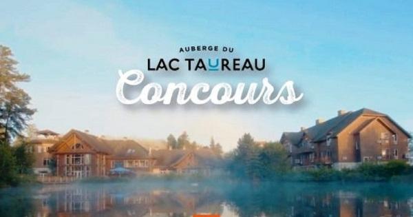 Concours Gagnez une escapade de rêve en famille à L'Auberge du Lac Taureau!