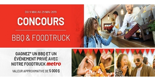 Concours Gagnez un BBQ ainsi qu'un événement privé avec le Foodtruck Metro!