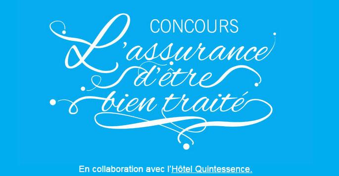 Concours L'ASSURANCE D'ÊTRE BIEN TRAITÉ